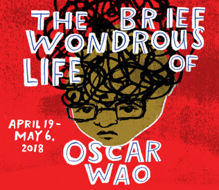 Get Tickets to The Brief Wondrous Life of Oscar Wao!